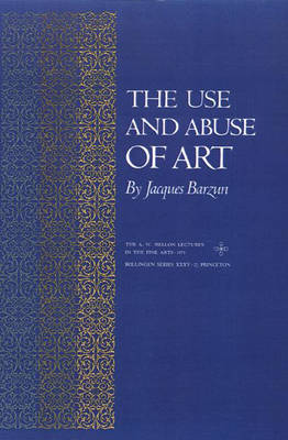 The Use and Abuse of Art