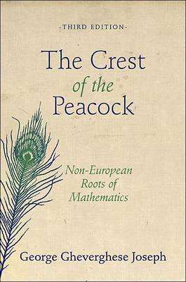 Crest of the Peacock: Non-European Roots of Mathematics 3ed