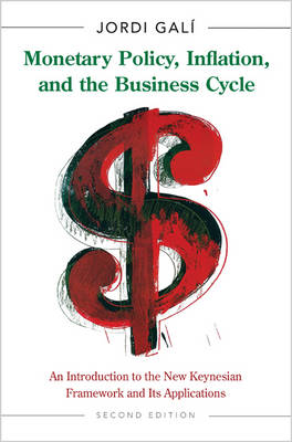 Monetary Policy, Inflation, and the Business Cycle: An Introduction to the New Keynesian Framework and its Applications