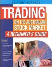 Beginners Guide to the Australian Stock Market Angus & Robertson Edition Only