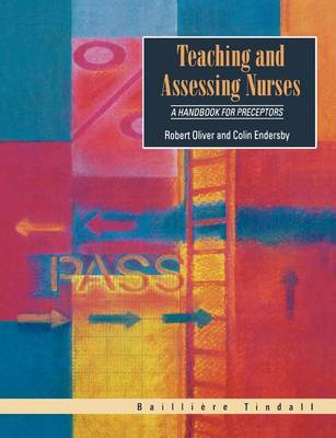 Teaching and Assessing Nurses: A Handbook for Preceptors