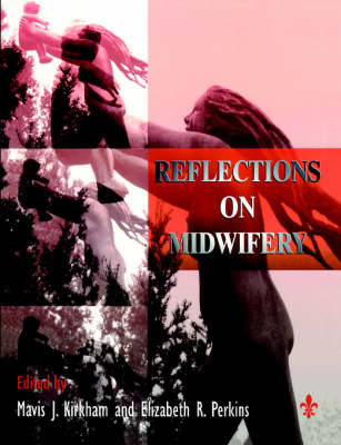 Reflections on Midwifery