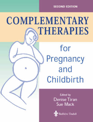 Complementary Therapies for Pregnancy and Childbirth
