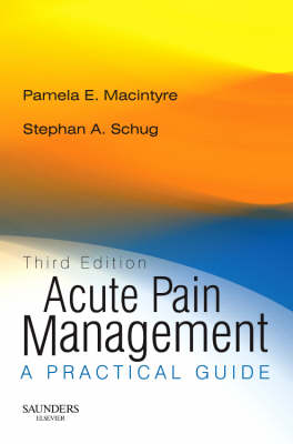 Acute Pain Management: A Practical Guide