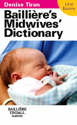 Bailliere's Midwives' Dictionary: Bailliere's Midwives' Dictionary Main - No IE