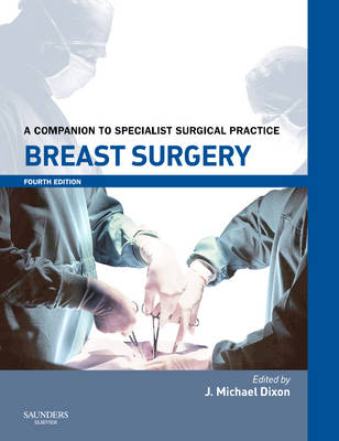 Breast Surgery: A Companion to Specialist Surgical Practice