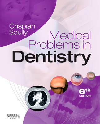 Medical Problems in Dentistry