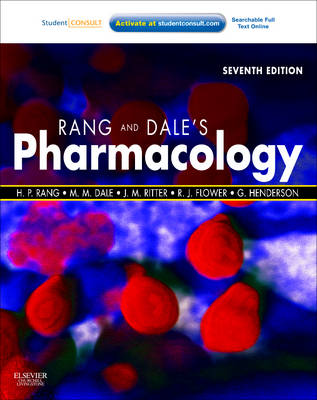 Rang & Dale's Pharmacology: with STUDENT CONSULT Online Access Access