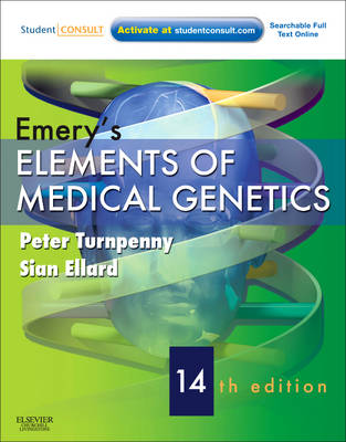 Emery's Elements of Medical Genetics: With STUDENT CONSULT Online Access