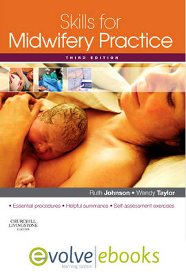 Skills for Midwifery Practice: WITH Pageburst Online Access