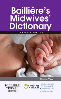 Bailliere's Midwives' Dictionary