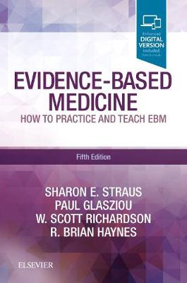 Evidence-Based Medicine: How to Practice and Teach EBM