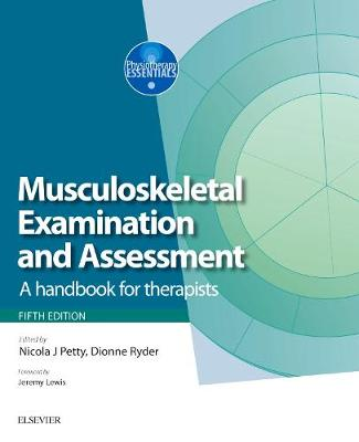 Musculoskeletal Examination and Assessment - Volume 1: A Handbook for Therapists