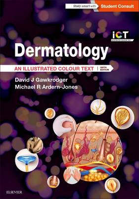 Dermatology 6e: An Illustrated Colour Text