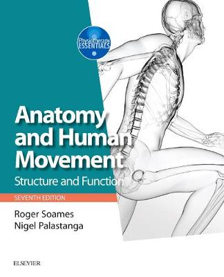 ANATOMY AND HUMAN MOVEMENT – STRUCTURE AND FUNCTION