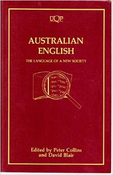 Australian English: The Language of a New Society