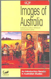 Images of Australia: An Introductory Reader in Australian Studies: An Introductory Reader in Australian Studies