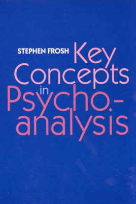 Key Concepts in Psychoanalysis