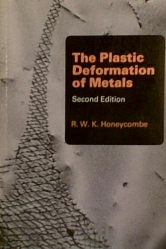 The Plastic Deformation of Metals