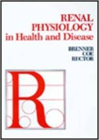 Renal Physiology In Health And Disease