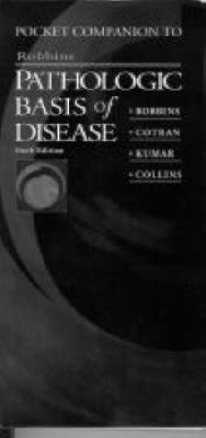 Robbins Pathologic Basis Of Disease Pocket Companion 6ed