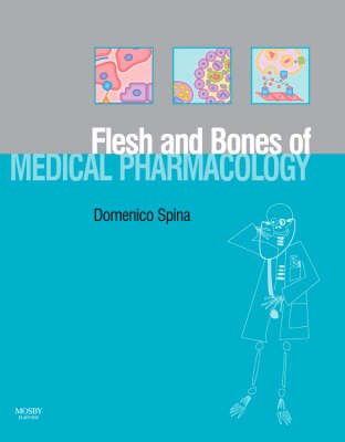 The Flesh and Bones of Medical Pharmacology