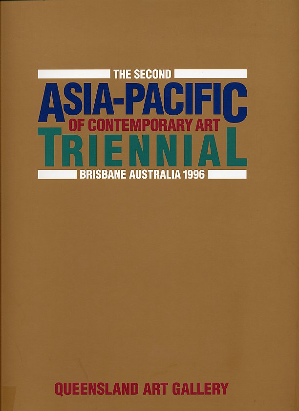 The Second Asia-Pacific Triennial of Contemporary Art Catalogue