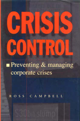 Crisis Control: Preventing and Managing Corporate Crisis