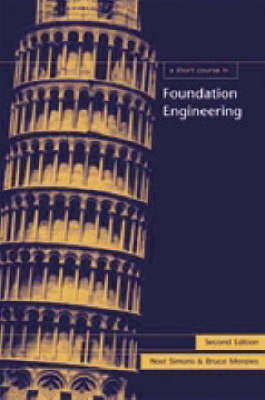 A Short Course in Foundation Engineering