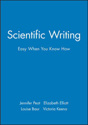 Scientific Writing: Easy When You Know How
