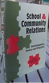 School and Community Relations: Participation, Policy and Practice