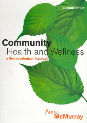 Community Health and Wellness: A Socioecological Approach
