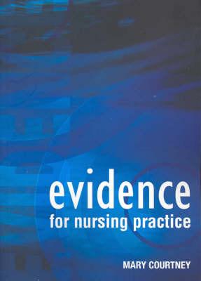 Evidence for Nursing Practice