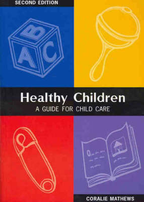 Healthy Children: A Guide for Child Care