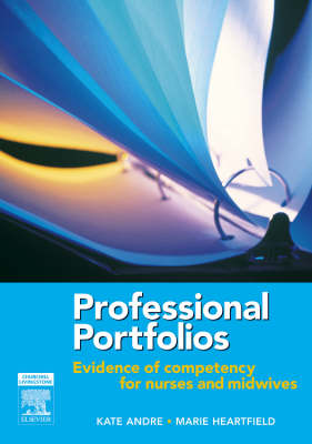 Professional Portfolios: Evidence of Competency for Nurses and Midwives