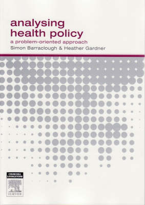 Analysing Health Policy: A Problem-oriented Approach