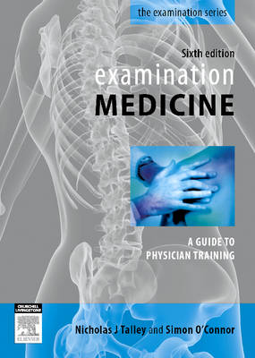 Examination Medicine: A Guide to Physician Training
