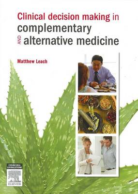 Clinical Decision Making in Complementary and Alternative Medicine