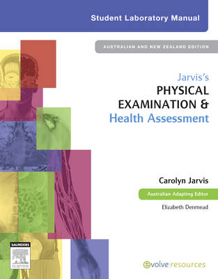 Jarvis's Physical Examination and Health Assessment - Student Lab Manual
