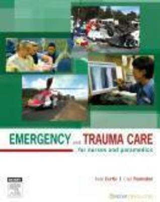 Emergency and Trauma Care: For Nurses and Paramedics