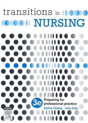 Transitions in Nursing : Preparing for Professional Practice