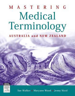 Mastering Medical Terminology: Australia and New Zealand