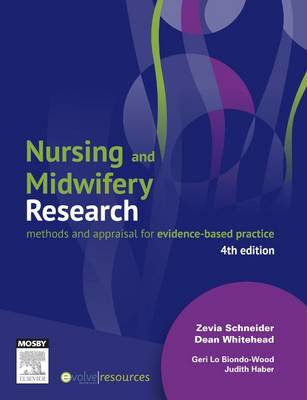 Nursing and Midwifery Research: Methods and Appraisal for Evidence-Based Practice