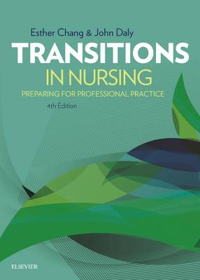 Transitions in Nursing: Preparation for Practice: Preparing for Professional Practice
