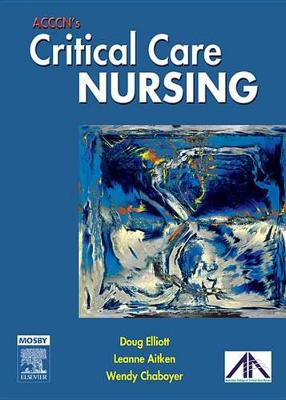 ACCCN's Critical Care Nursing E-Book