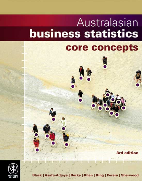 Australasian Business Statistics Core Concepts,  3rd Edition