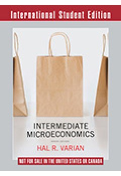 Intermediate Microeconomics a Modern Approach+workouts in Intermediate Microeconomics for Intermediate Microeconomics and Intermediate Microeconomics
