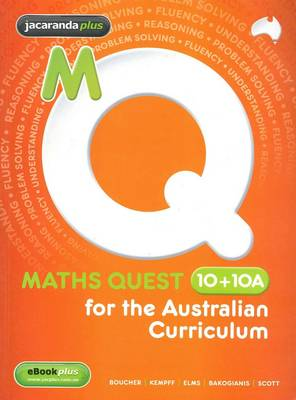 Maths Quest 10+10a for the Australian Curriculum & EBookPLUS