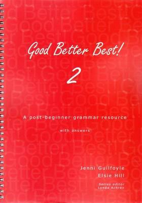 Good, Better, Best: Book 2 Post-beginner Grammar Recource