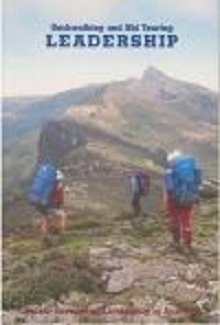 Bushwalking and Ski Touring Leadership: Handbook of the Victorian Bushwalking and Mountaincraft Training Advisory Board
